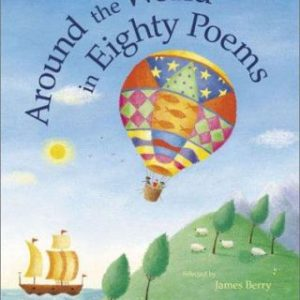 Around-the-World-in-Eighty-Poems-Berry-James-9780811835060[1]