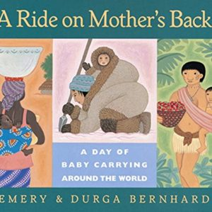A-Ride-on-Mothers-Back-A-Day-of-Baby-Carrying-around-the-World-0