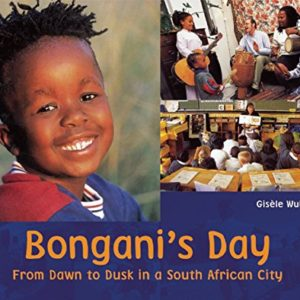 Bonganis-Day-From-Dawn-to-Dusk-in-a-South-African-City-A-Childs-Day-0