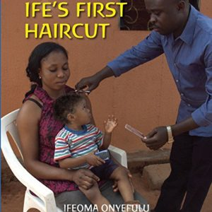 Ifes-First-Haircut-First-Experiences-0