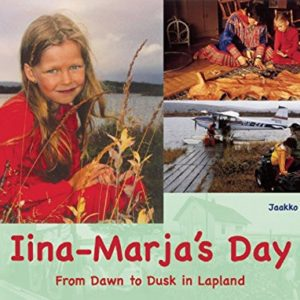 Iina-Marjas-Day-From-Dawn-to-Dusk-in-Lapland-A-Childs-Day-0