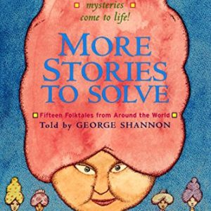 More-Stories-to-Solve-Fifteen-Folktales-from-Around-the-World-0