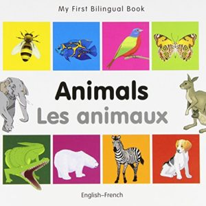 My-First-Bilingual-BookAnimals-EnglishFrench-French-and-English-Edition-0