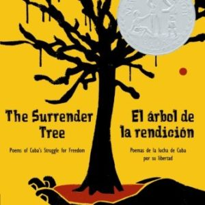 The-Surrender-Tree-Poems-of-Cubas-Struggle-for-Freedom-0